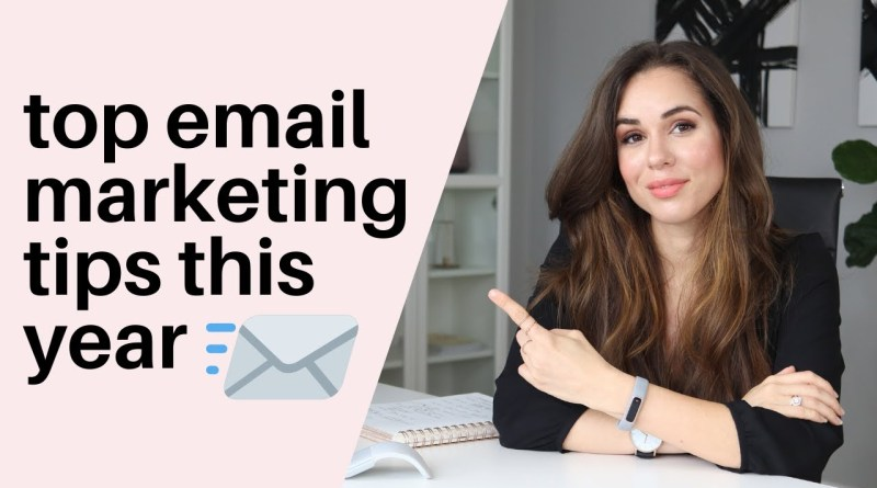 7 Top Email Marketing Tips For 2020 // Kimberly Ann Jimenez