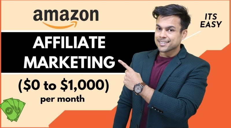 AMAZON AFFILIATE MARKETING for Beginners in 2020 (Tutorial) - Make $100 A Day