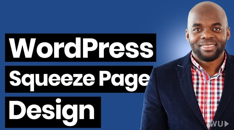 How to make a squeeze page with WordPress