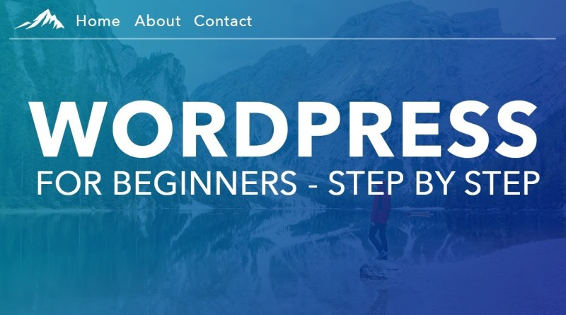 How To Make a WordPress Website  - For Beginners