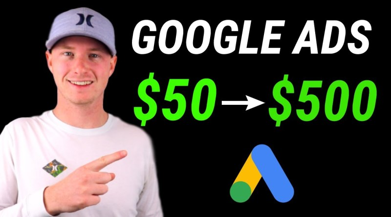 How To Turn $50 In $500 With Google Ads Everyday   Affiliate Marketing Strategy