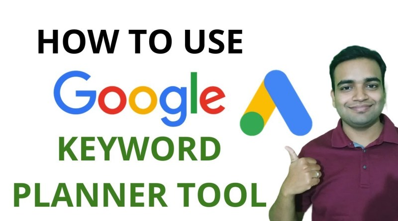 How to Use Keyword Planner Tool | Google Keyword Research Tool