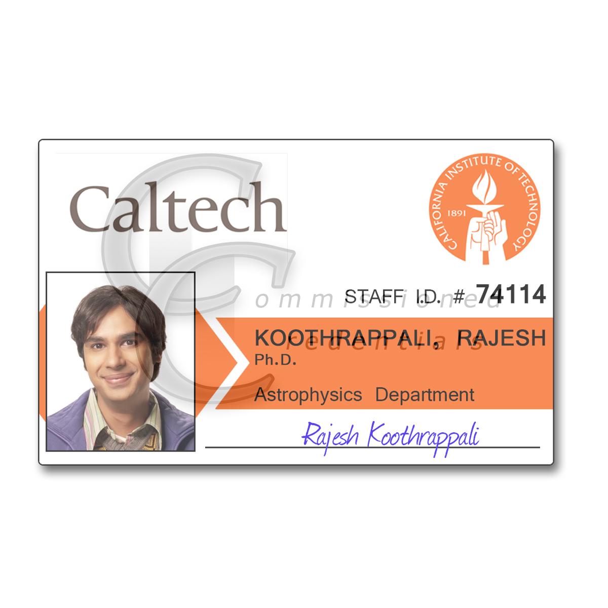 Rajesh Koothrappali Astrophysics Dept The Big Bang Theory ID Badge-Caltech Dr