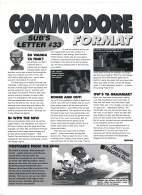 "SUBS LETTER, CF33. June 1993. It's the month Commodore Format relaunches. Everything - even the type and width of the paper that the magazine is printed on - is different. ""The C64 scene is changing"", says Trenton. ""And so are we""."