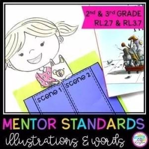 Illustrations & Words Mentor Texts - 2nd Grade RL.2.7 & 3rd Grade RL.3.7