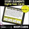 Cover of Story Elements boom cards for 4th and 5th grade showing an image of a digital task card on a tablet with text