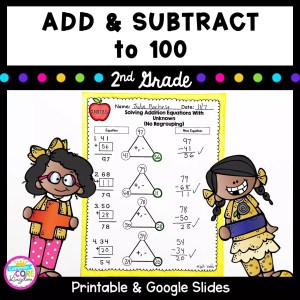 Product cover for add and subtract to 100 for second grade showing a math worksheet with two girls holding addition and subtraction signs