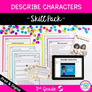 Describe Characters skill pack cover showing printable and distance learning reading comprehension resources for 3rd grade