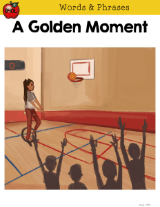 A Golden Moment digital guided reader cover for 4th and 5th grade context clues