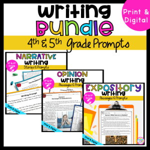 4th & 5th Grade Writing Prompts Bundle cover showing covers for narrative, opinion, and expository covers available in printable and digital formats