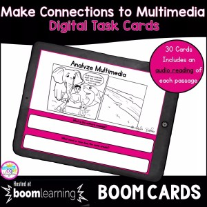 RL.4.7 & RL.5.7 Making Connections to Multimedia Digital Boom Task Card cover showing a google slide with an image and corresponding question