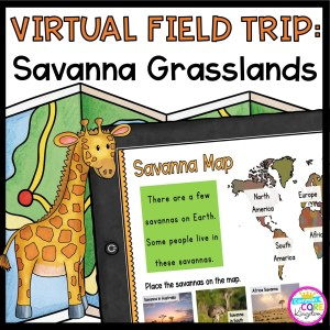 Virtual Field Trip to the Savanna for 1st Grade in Seesaw and Google Slides Format