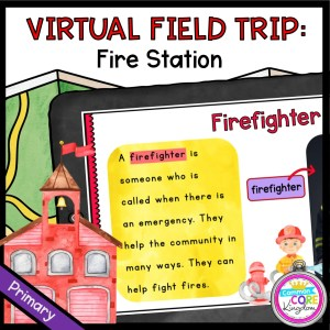Virtual Field Trip to the Fire Station for 1st Grade in Google Slides & Seesaw Format