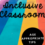 Rainbow colors with text saying LGBTQ+ inclusive Classrrom with age appropiate resources to teach pride in the classroom