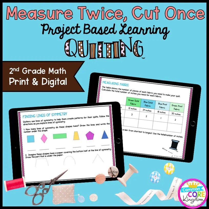 Measure Twice, Cut Once: Quilting Project Learning - 2nd Grade Print & Digital