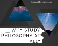 Why Study Philosophy at All?