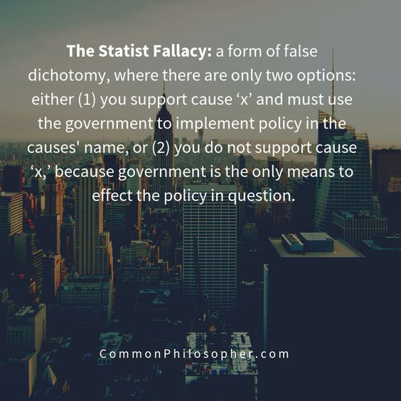 The Statist Fallacy: