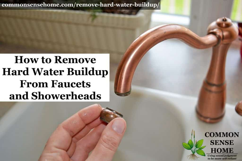 remove hard water buildup from faucets