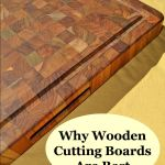4 Reasons Wooden Cutting Boards Are Better Than Plastic Or Glass