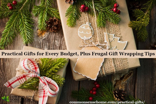 Practical gifts that people will actually use, starting at under $20, plus five ways to dress up gifts without spending a ton of money.