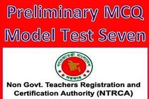NTRCA Preliminary MCQ Model Test Seven