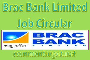 Brac Bank Ltd Job Circular