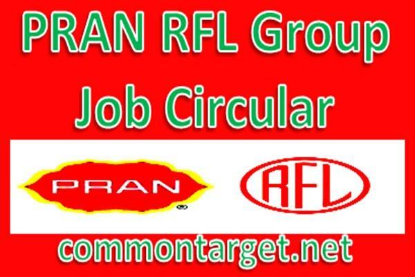 Pran RFL Group Job Circular