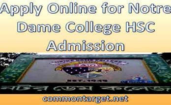 Notre Dame College HSC Admission 2020-21