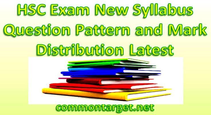 HSC Exam 2020 New Syllabus Mark Distribution