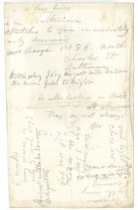"Picture shows a white sheet of paper covered in manuscript reading right to left, upside down, and up and down. Text from the top of the page to the middle, written right to left, includes: ""few lines""; ""in Baltimore""; ""sketches to you immediately early answer""; ""Mrs. Basye no. 86 North Charles St.""; ""A. Newsam."" Text written, bottom half of the page, left side, up and down includes: ""6 weeks""; ""very warm""; ""only 5 cool days""; ""August will be warm""; ""Mosquitoes."" Text written, bottom half of the page, right side, includes: ""Do you bath every evening""; and ""wash with soap all over."" [end of description]"