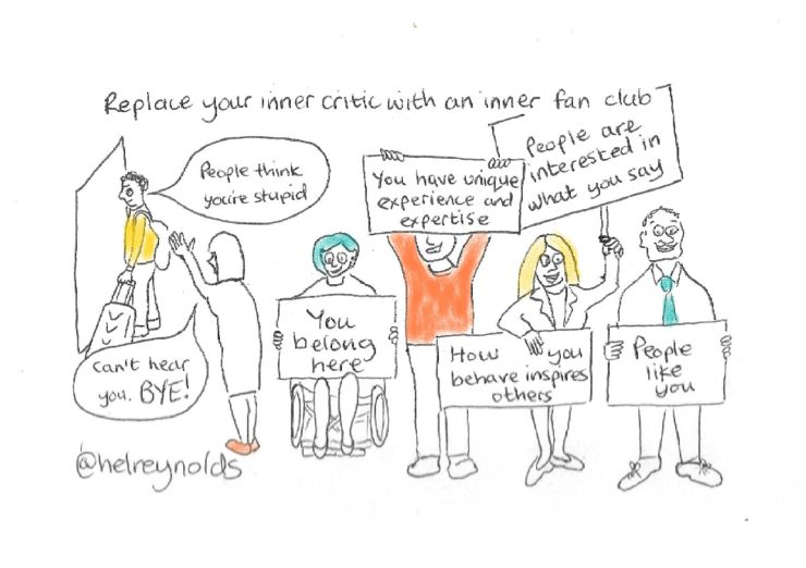 "Inner critic is leaving the room, the fan club is saying things like 'You belong here', 'People ae interested in what you say' and ""how you behave inspires others'"