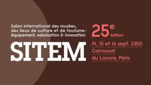 SITEM 2021 : Salon international des musées