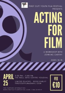 Acting for Film Workshop with John Mc Carthy