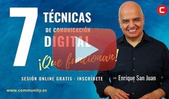 7 tecnicas de comunicacion digital que funcionan con enrique san juan webinar video