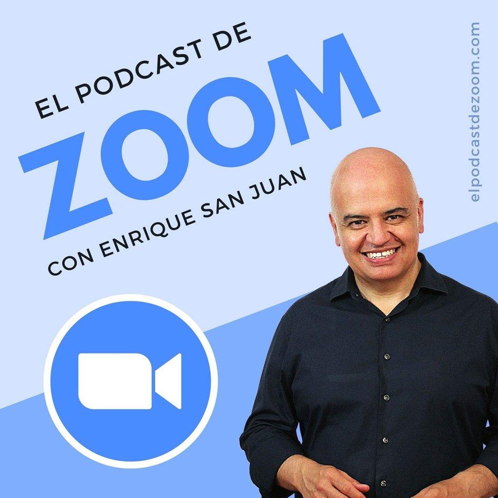 El Podcast de Zoom con Enrique San Juan