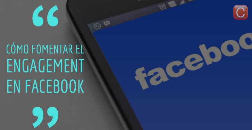 como fomentar el engagement en facebook community internet