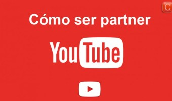 Cómo ser partner de Youtube