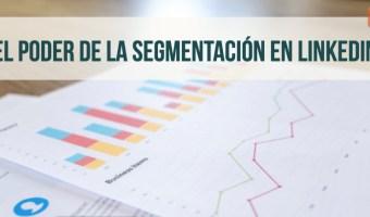 poder segmentacion linkedin comerciales community internet