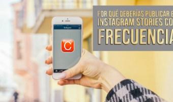 porque deberias publicar instagram stories con frecuencia community internet