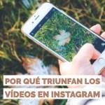porque triunfan los videos en instagram community internet