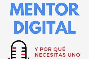 que es un mentor digital con enrique san juan podcast