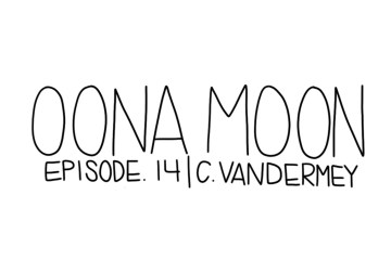 Oona Moon: Episode 14