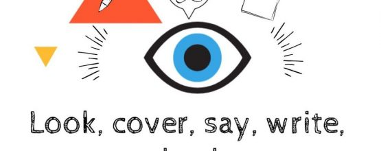 Look, say, cover, write, check