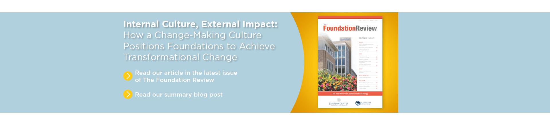 Internal Culture, External Impact