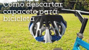 Como descartar capacete para bicicleta