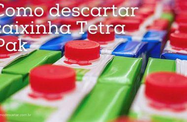 Como descartar caixinha Tetra Pak
