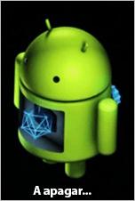 android a apagar...