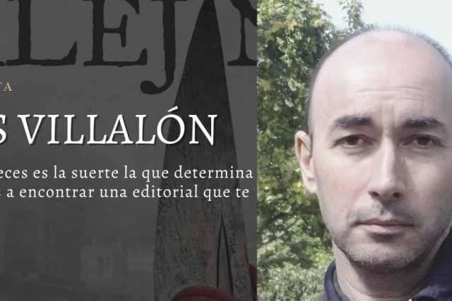 Luis Villalón. Entrevista con el autor de El cielo sobre Alejandro