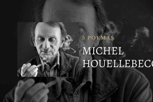Michel Houellebecq cumple años. 5 poemas de su obra