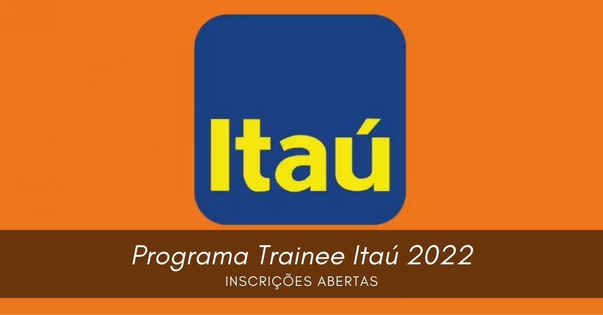 Programa Trainee Itaú 2022